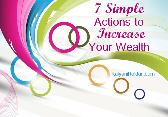 7 Simple Actions to Increase Your Wealth