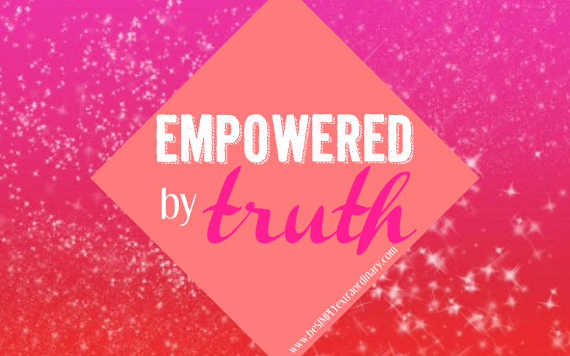 Empowered by Truth