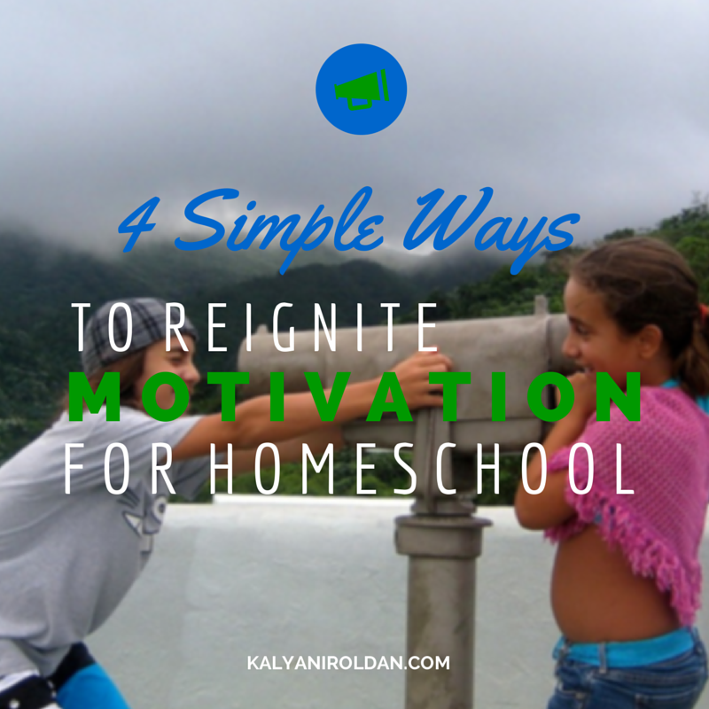 4 Simple Ways to Reignite Motivation for Homeschool