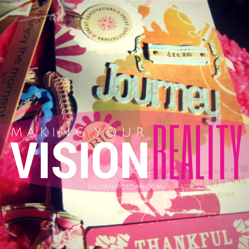 Making Your Vision Reality